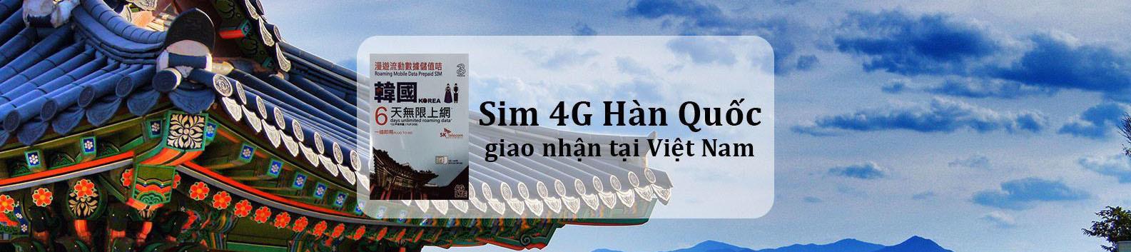 sim-4g-han-quoc-giao-nhan-tai-viet-nam